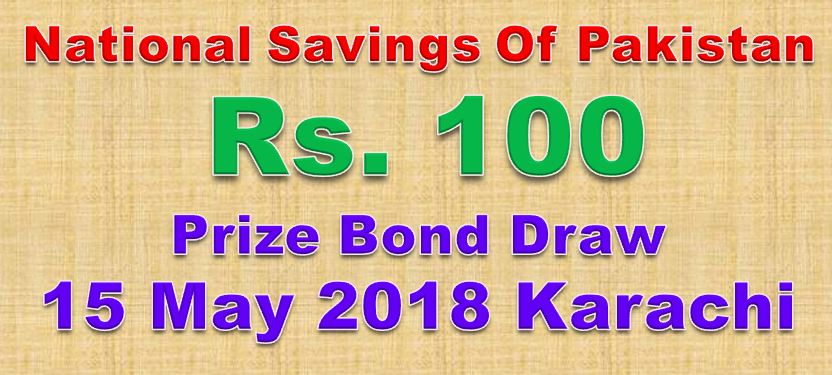 Rs 100 Prize bond Draw No.22 Karachi Results Lists 15th May 2018