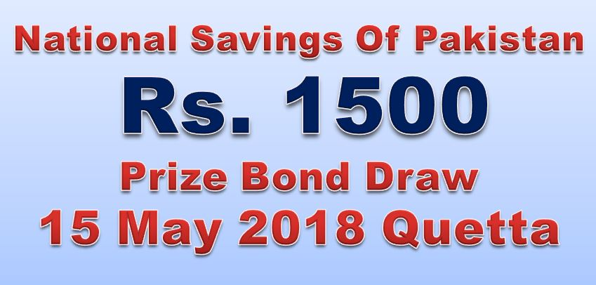Rs 1500 Prize bond Draw No.74 Quetta Results Lists 15th May 2018