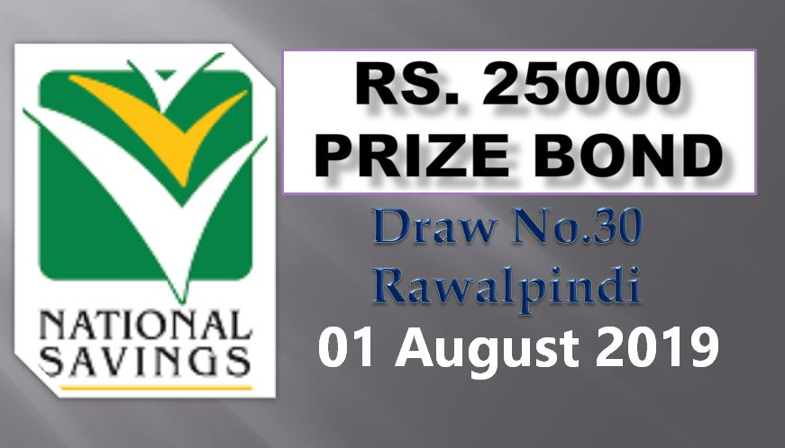 Rs 25000 Prize bond 01st August 2019 Draw No.30 Results Lists Rawalpindi