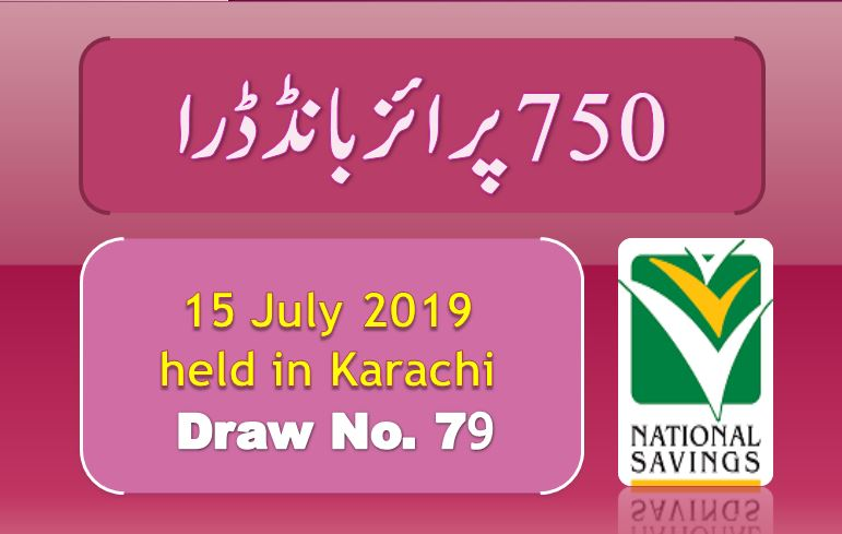 Draw 79, Rs. 750 Prize Bond List, Karachi On 15-07-2019 Results