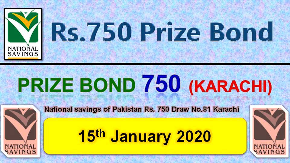 Rs 750 Prize bond 15012020 Draw No.81 Karachi