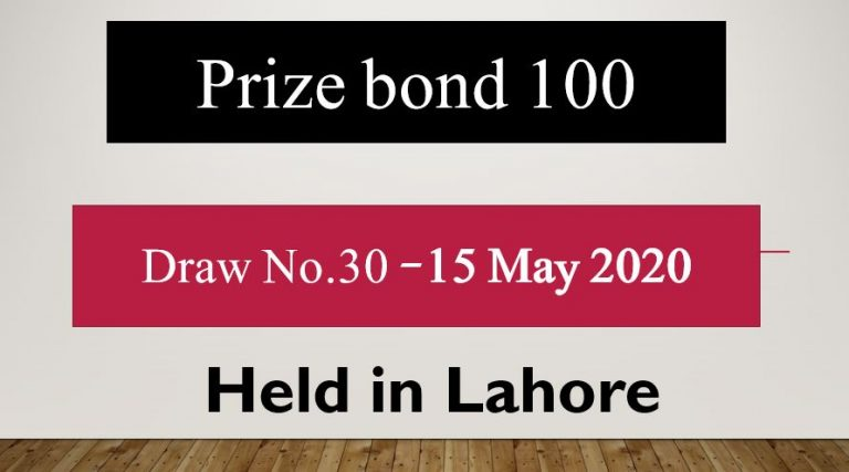 Draw No.30 list Rs 100 Prize bond Result 15 May 2020 Held Lahore