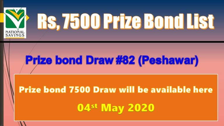 Rs 7500 Prize bond Lists 04 May 2020 Draw No.82 Peshawar Results