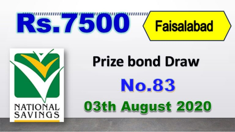 Draw No.83 Rs. 7500 Prize bond List 03 August 2020 Faisalabad Results online