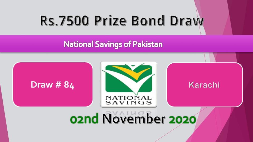 Draw No.84 Rs. 7500 Prize bond List 02 November 2020