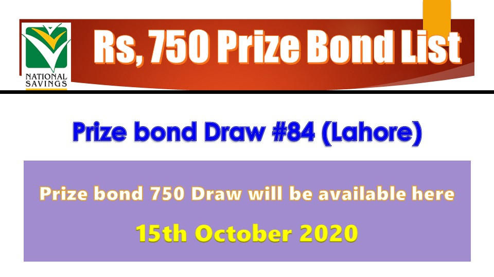Rs. 750 Prize bond List 15 October 2020 Draw No.84